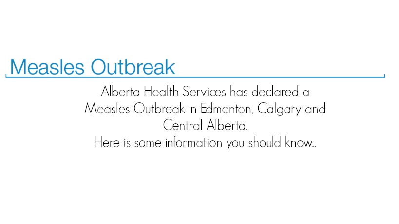 The Measles outbreak in Central Alberta