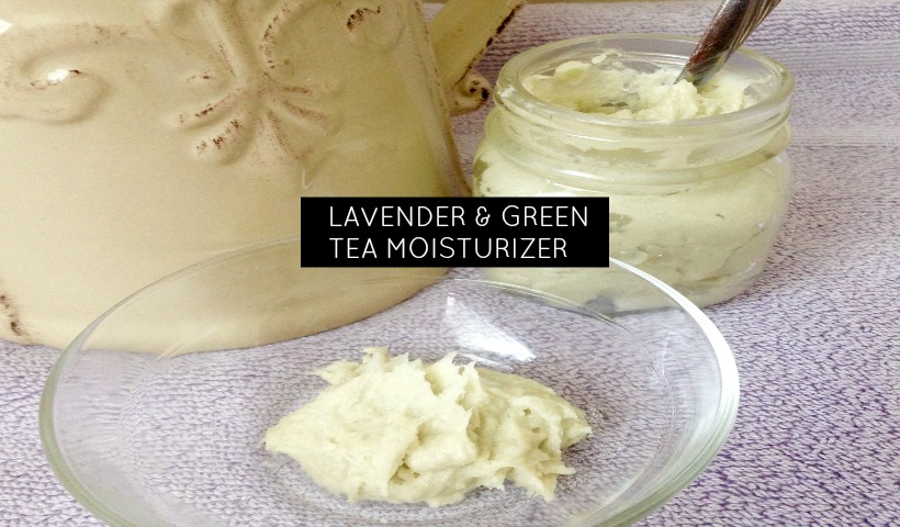 DIY Lavender & Green Tea Moisturizer