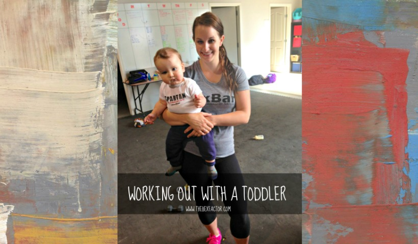 Working Out With a Toddler
